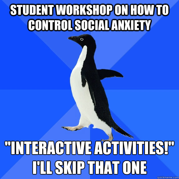 student workshop on how to control social anxiety