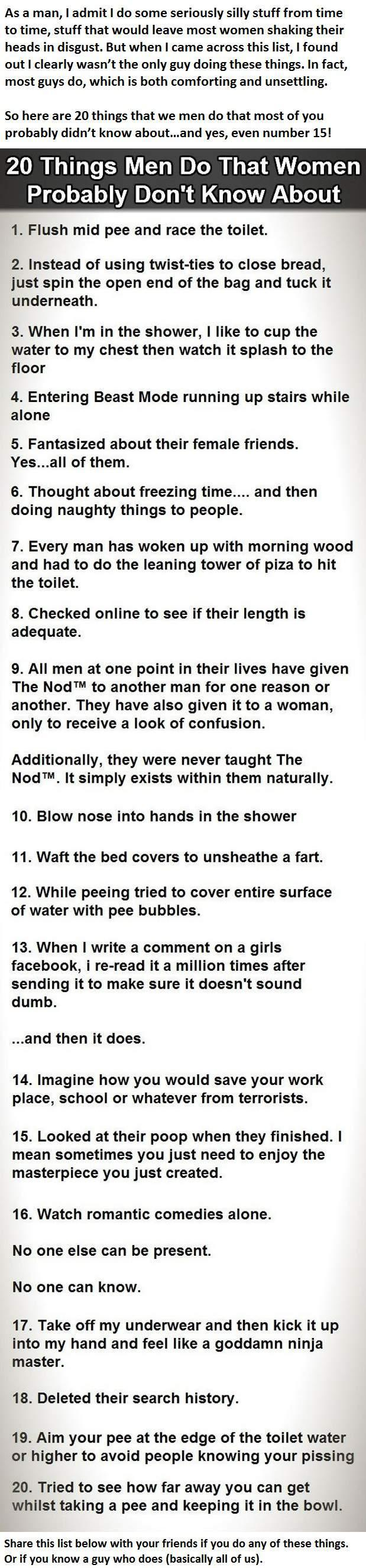 20 Things We Men Do That Most Women Don't Know About. And Yes, Even #15. -   Misc