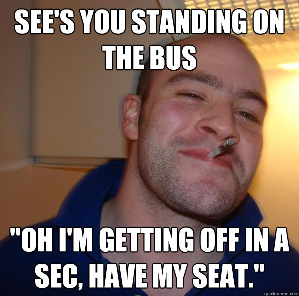 See's you standing on the bus