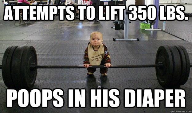 84d3b0126a22c79ad38c136bd2f67f681c72436e8e349ddb9fd7dcf897186b20 baby lifting weights memes quickmeme