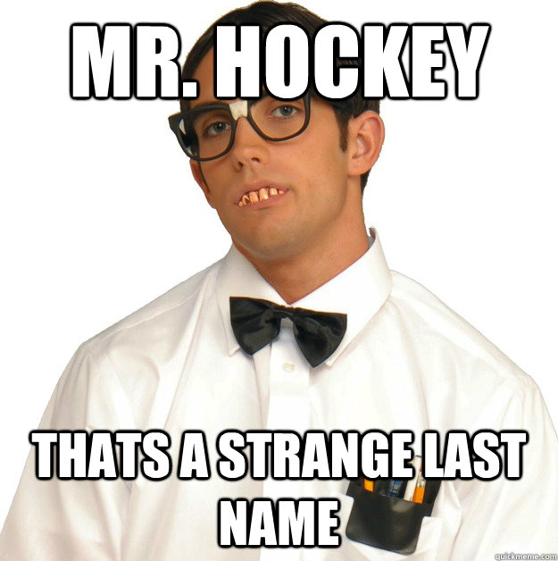 mr. hockey thats a strange last name