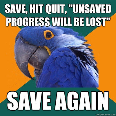Save, hit quit,