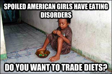 84f775e0ee0dd4c14f83b82832a335bbd1095e5160c0f412f942e08b55991a58 spoiled american girls have eating disorders do you want to trade