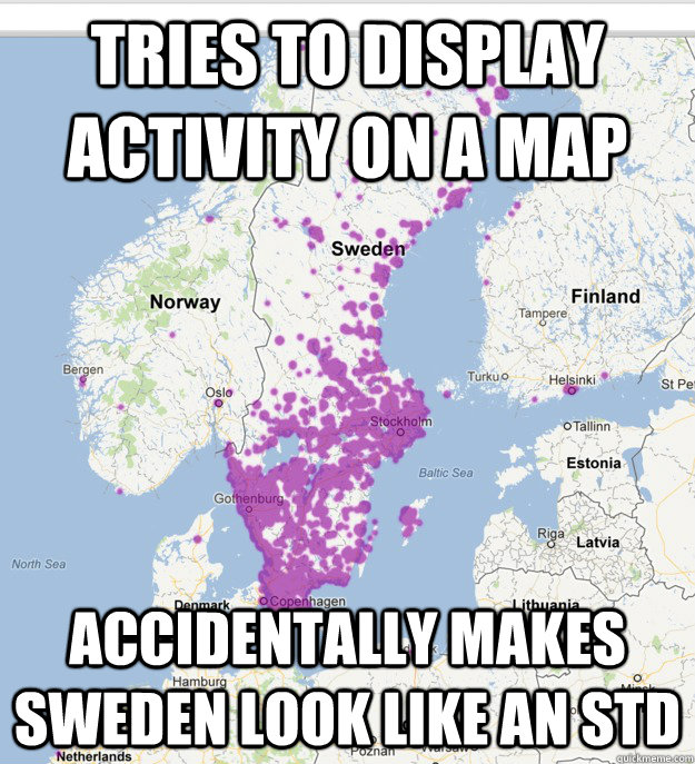 Tries to display activity on a map accidentally makes sweden look like an std