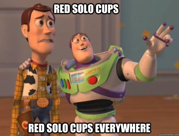 red solo cups red solo cups everywhere - red solo cups red solo cups everywhere  buzz
