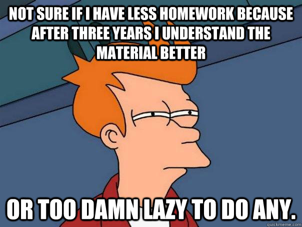 Less Homework Is Better