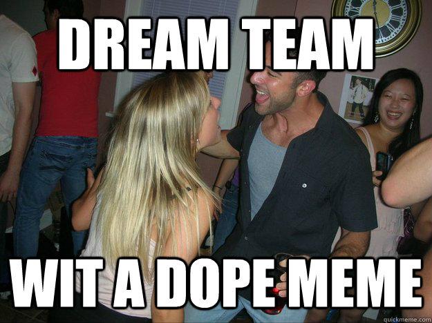 meet the meme team dream