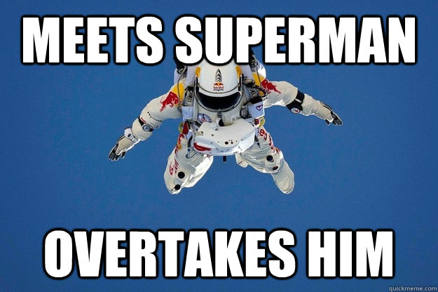 Meets superman overtakes him