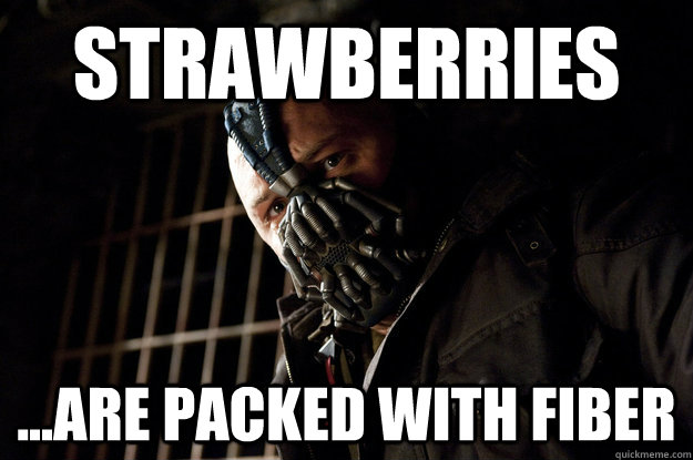 Strawberries ...Are packed with fiber
