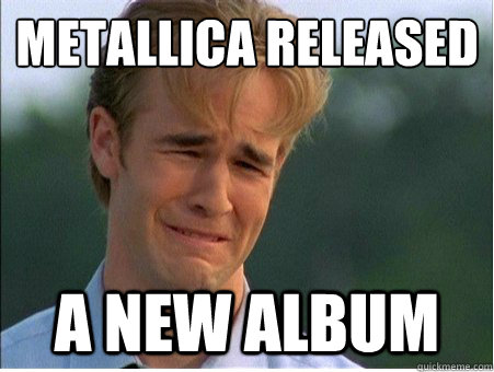 Metallica released  a new album - Metallica released  a new album  Misc
