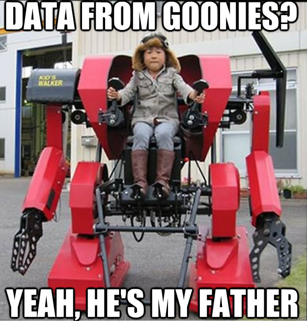 8572778ada50456e9d8c20ad320563512ac360b8e37b97ae124c8de5753007ed data from goonies? yeah, he's my father super intelligent asian