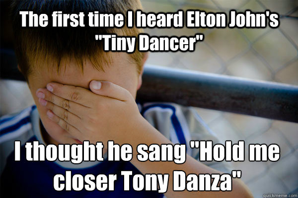 The first time I heard Elton John's