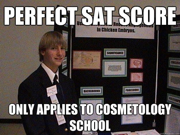 perfect sat score only applies to cosmetology school
