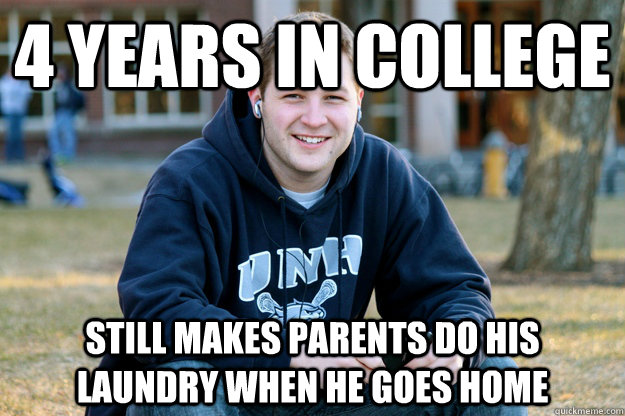 4 Years in College Still makes parents do his laundry when he goes home