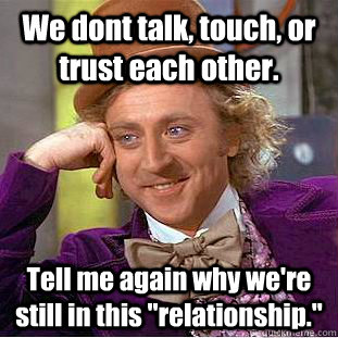 we dont trust each other relationship
