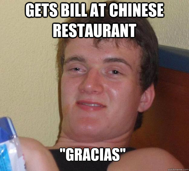 Gets bill at chinese restaurant