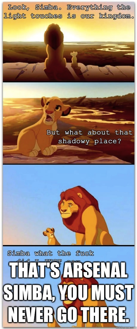 That's Arsenal Simba, you must never go there.