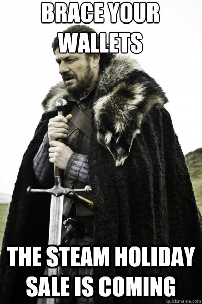 Brace Your Eyes The Most Beautiful Women On Earth: Brace Your Wallets The Steam Holiday Sale Is Coming