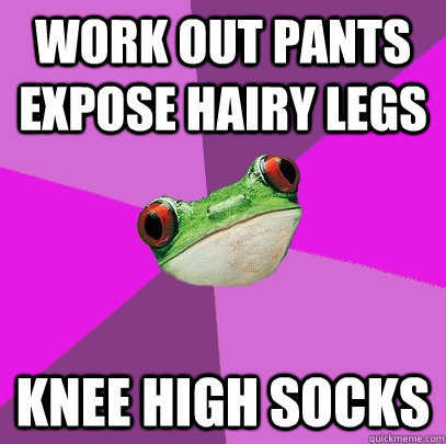 work out pants expose hairy legs knee high socks - work out pants expose hairy legs knee high socks  Foul Bachelorette Frog