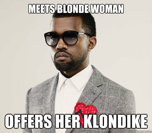 meets blonde woman offers her klondike