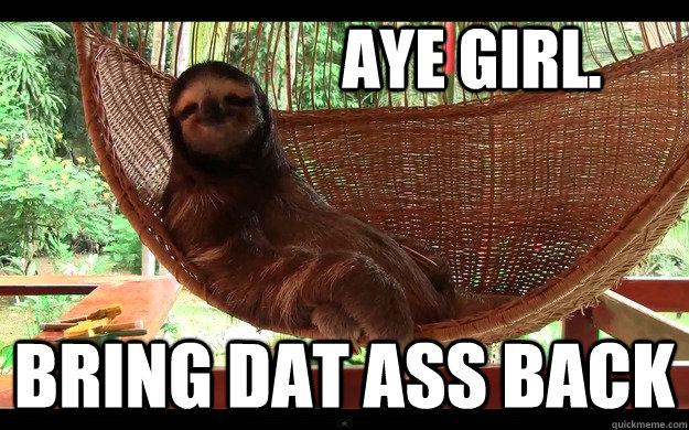 Aye Girl Memes Quickmeme