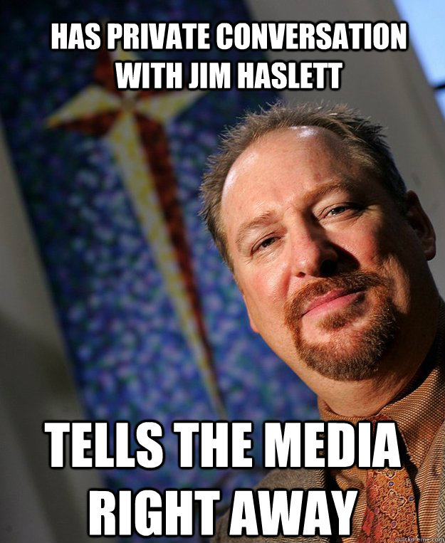 Has private conversation with Jim Haslett Tells the Media right away