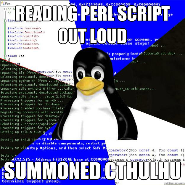 Reading Perl script out loud Summoned Cthulhu