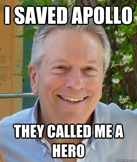I saved Apollo They called me a hero - I saved Apollo They called me a hero  Misc