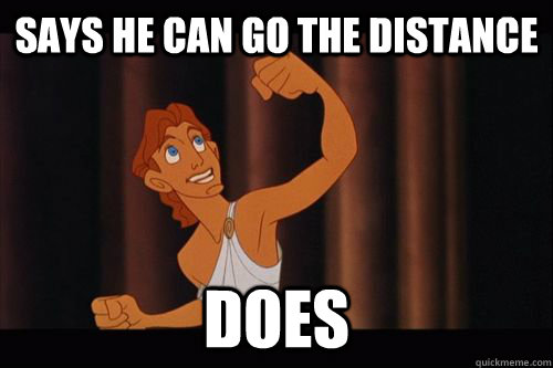 Says he can go the distance Does - Says he can go the distance Does  Success Hercules