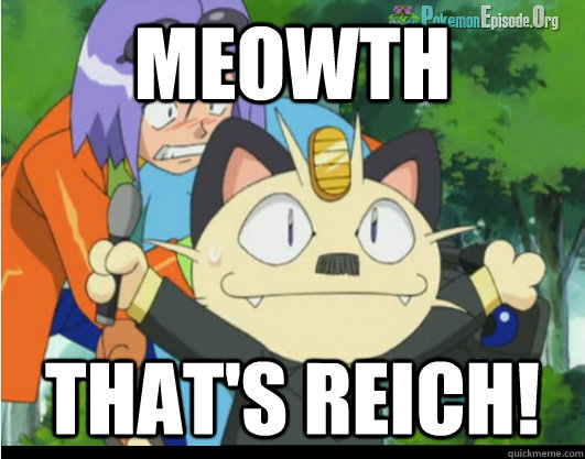 MEOWTH THAT'S REICH!  hitler meowth