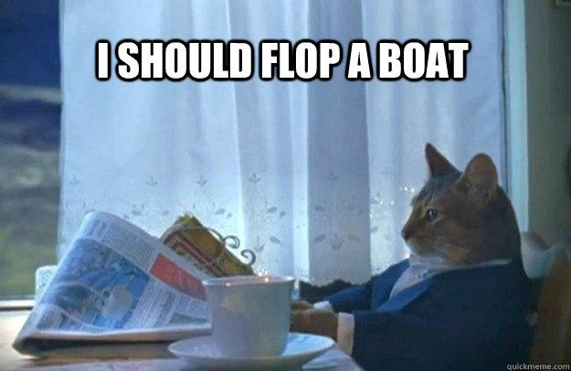I should flop a boat - I should flop a boat  Misc