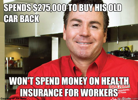 Spends $275,000 to buy his old car back won't spend money on health insurance for workers