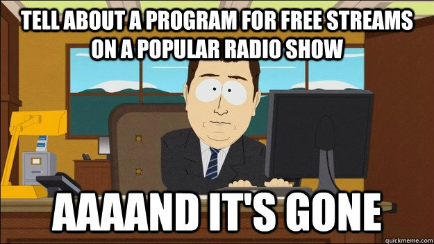 tell about a program for free streams on a popular radio show