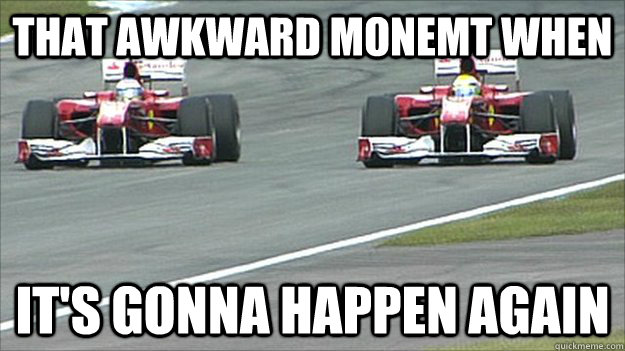 That awkward monemt when it's gonna happen again - That awkward monemt when it's gonna happen again  Misc