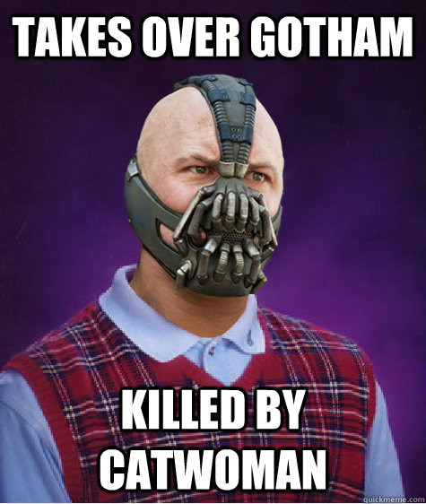Takes over Gotham Killed by Catwoman