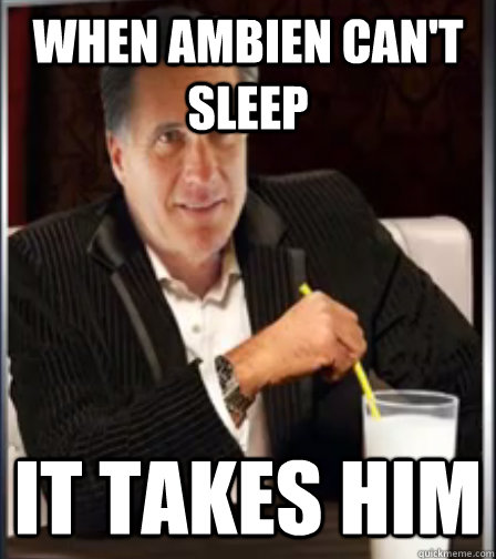 When ambien can't sleep  it takes him
