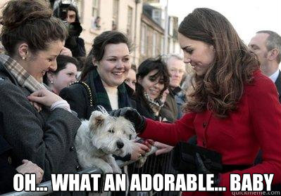 Oh... what an adorable... baby  Kate Middleton