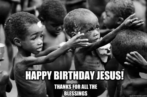88dfd1f78d933d53293376c06937a4eeb020c02a9c7ea48f75b2c9478a460c5d happy birthday jesus memes quickmeme,Happy Birthday Jesus Meme