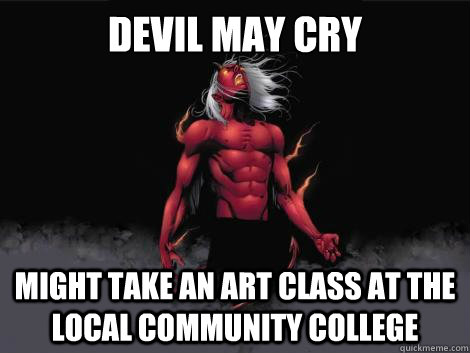 devil may cry  might take an art class at the local community college   devil may cry
