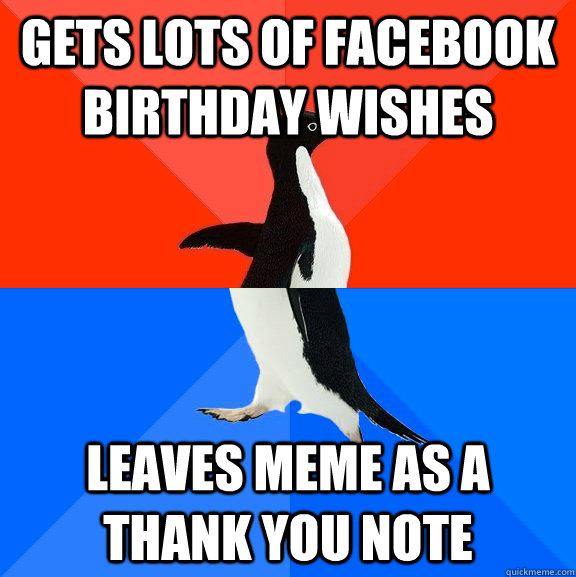 Gets Lots Of FaceBook Birthday Wishes Leaves Meme As A Thank You Note