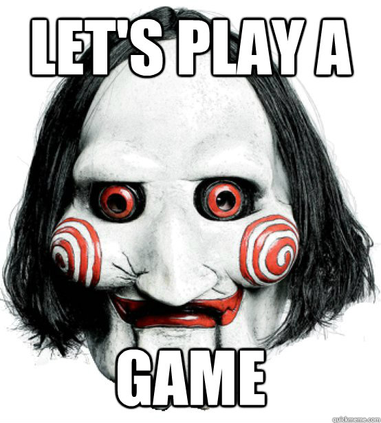 Let's play a Game  Lets play a game