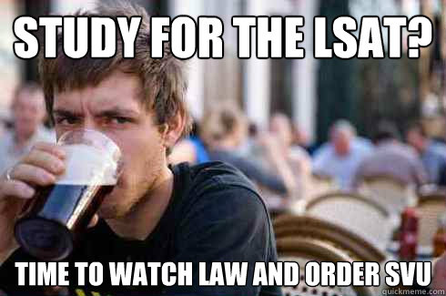 89a474276f1e6db93dcb73008f95768231f77642b653b4c40f4d9ebd5efc3c47 study for the lsat? time to watch law and order svu lazy college