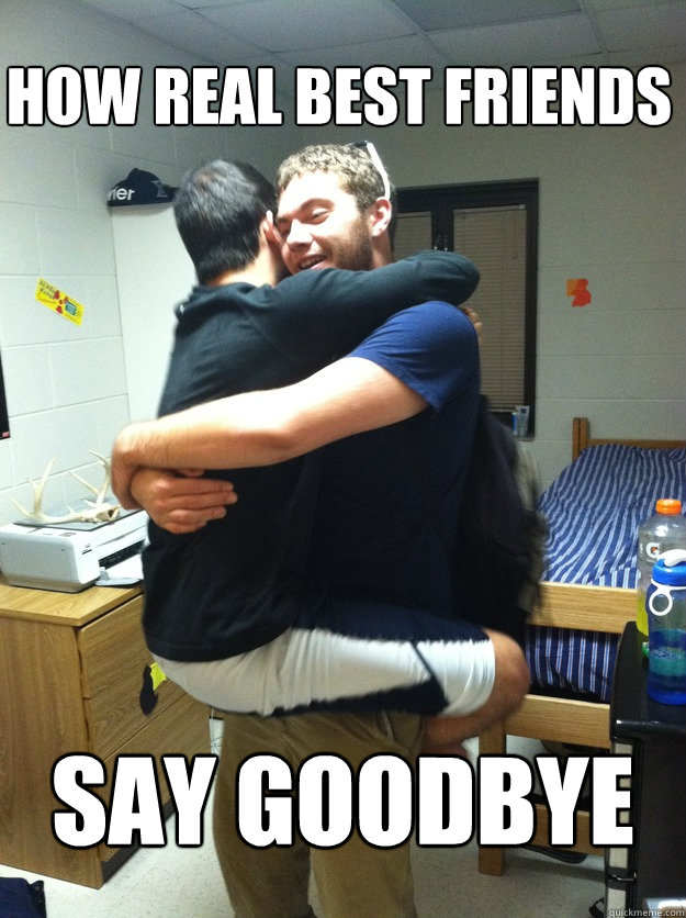 How Real Best Friends say goodbye - How Real Best Friends say goodbye  Misc