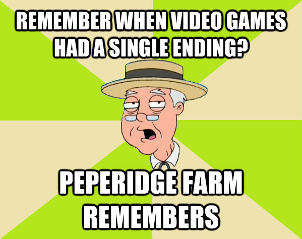 REMEMBER WHEN VIDEO GAMES HAD A SINGLE ENDING? PEPERIDGE FARM REMEMBERS  - REMEMBER WHEN VIDEO GAMES HAD A SINGLE ENDING? PEPERIDGE FARM REMEMBERS   Pepperidge Farm Remembers