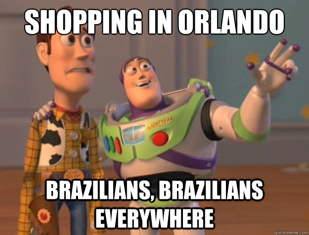 Shopping in Orlando Brazilians, Brazilians everywhere - Shopping in Orlando Brazilians, Brazilians everywhere  Toy Story