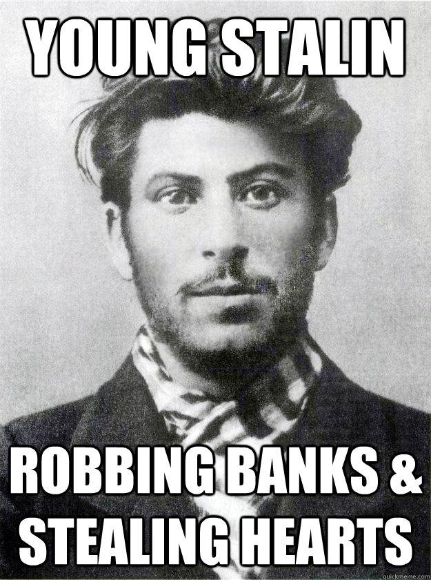 Young Stalin  Robbing banks & stealing hearts - Young Stalin  Robbing banks & stealing hearts  Ridiculously Photogenic Young Stalin