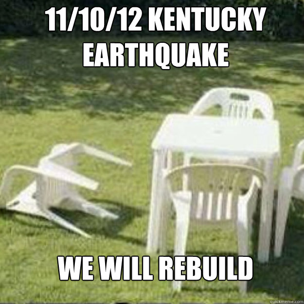 11/10/12 Kentucky  Earthquake We will rebuild