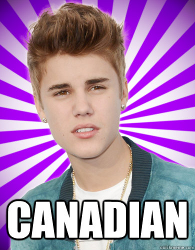 CANADIAN -  CANADIAN  Justin Bieber