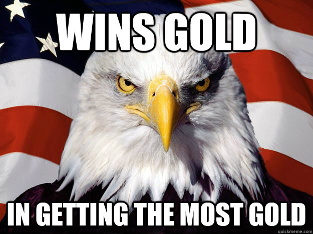wins gold in getting the most gold - wins gold in getting the most gold  One-up America