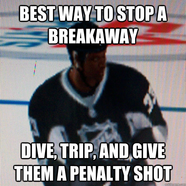 Best way to stop a breakaway dive, trip, and give them a penalty shot